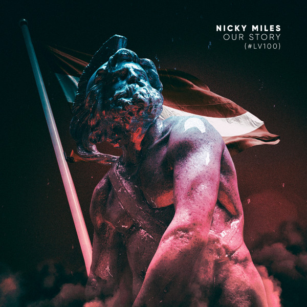 Artwork of the song 'Nicky Miles - Our Story (#LV100)' release on 24 November 2018