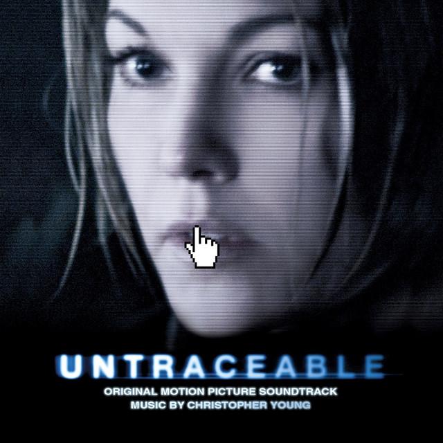 Untraceable (Original Motion Picture Soundtrack)