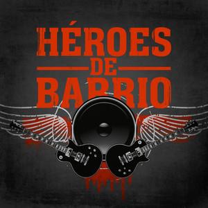 Héroes de barrio