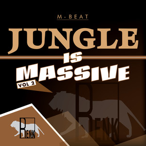 Jungle is Massive, Vol. 2