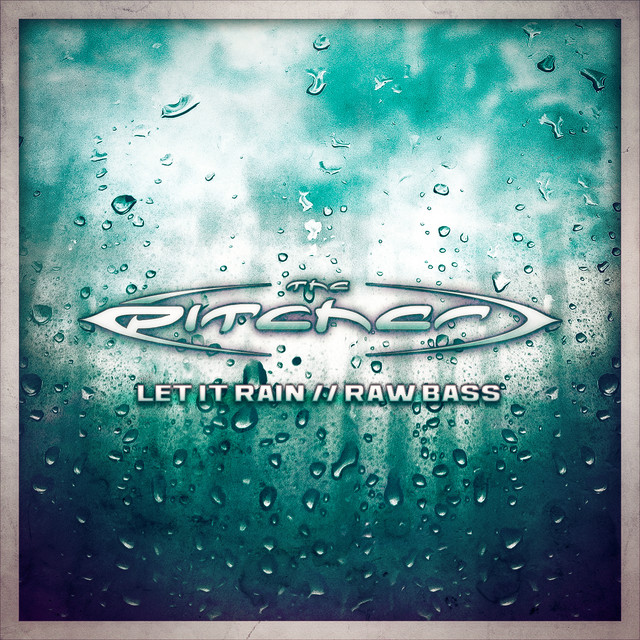 Let It Rain / Raw Bass