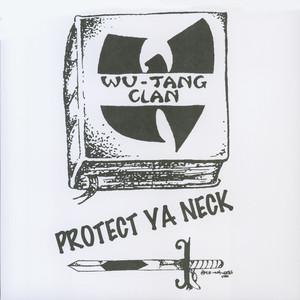 Protect Ya Neck Albümü