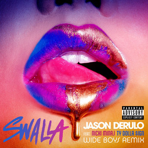 "Jason Derulo ""Swalla (feat. Nicki Minaj & Ty Dolla $ign) (Wideboys Remix)""1"