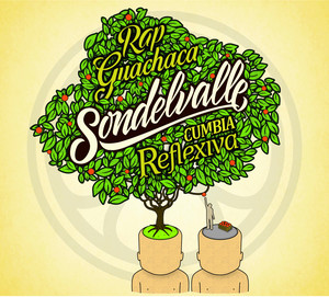 Rap Guachaca & Cumbia Reflexiva - Sondelvalle