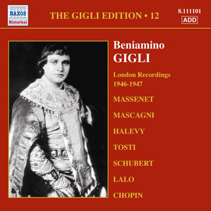 Gigli, Beniamino: Gigli Edition, Vol. 12: London Recordings (1946-1947) album