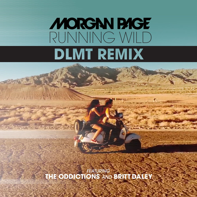 Running Wild (feat. The Oddictions & Britt Daley) [DLMT Remix]