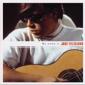 My Name Is José Feliciano Albumcover