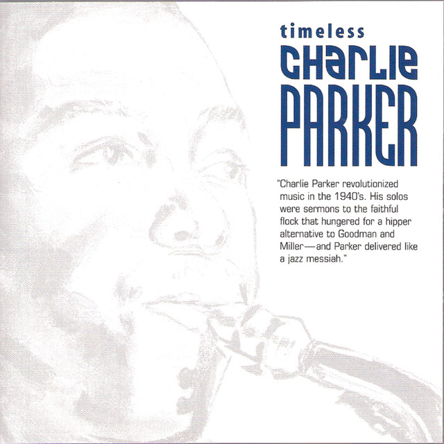 Timeless: Charlie Parker