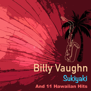 Sukiyaka And 11 Hawaiian Hits