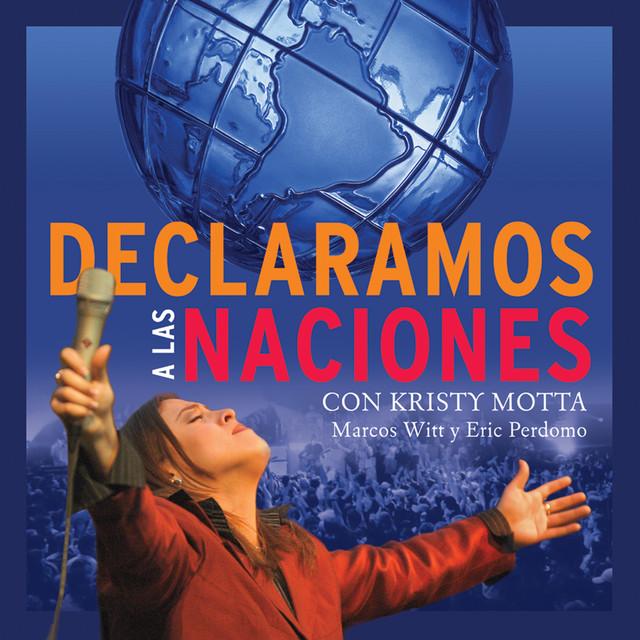 Declaramos a las naciones by kristy motta on spotify for Amazon canta tu alex e co