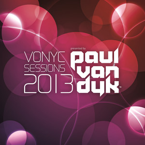 Vonyc Sessions 2013 (Presented by Paul Van Dyk) Albümü