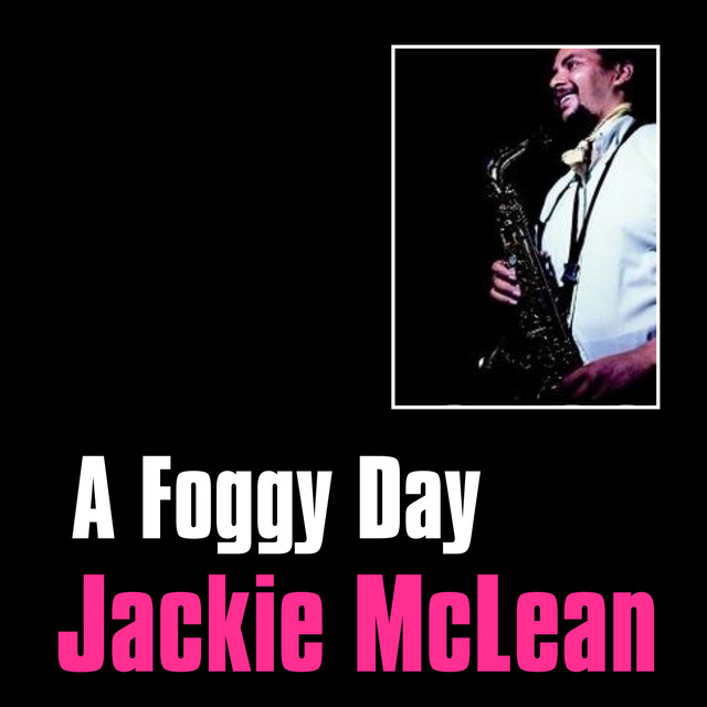 Jackie McLean A Foggy Day album cover