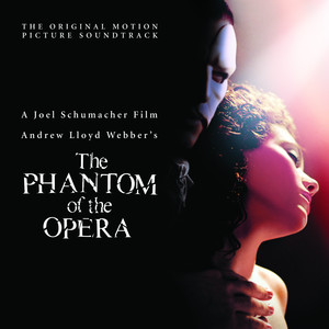 The Phantom of the Opera (Original Motion Picture Soundtrack) Albumcover