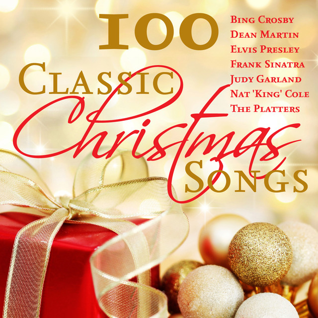 100 classic christmas songs by various artists on spotify - Classic Christmas Songs List