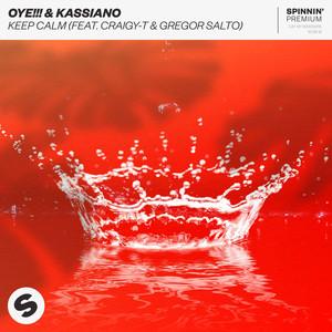 Keep Calm (feat. Craigy-T & Gregor Salto) Albümü