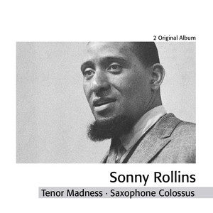 Tenor Madness - Saxophone Colossus album