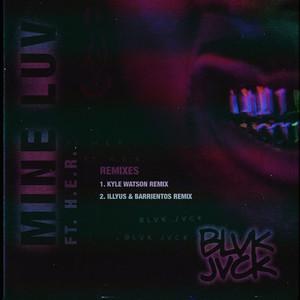 Mine Luv (feat. H.E.R.) [Remixes]