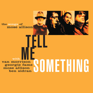 Tell Me Something: The Songs of Mose Allison Albumcover
