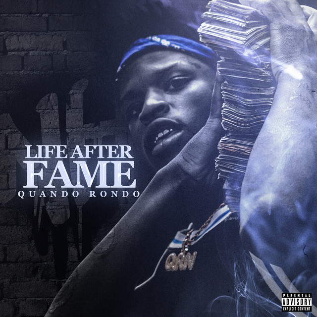 Album cover for Life After Fame by Quando Rondo