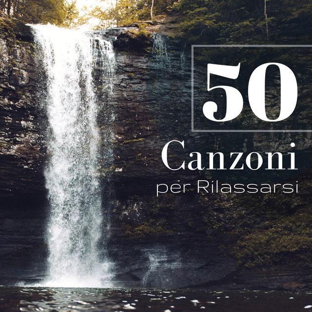 50 Canzoni Per Rilassarsi Suono Di Acqua Che Scorre Per
