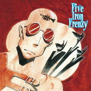 Our Newest Album Ever! - Five Iron Frenzy