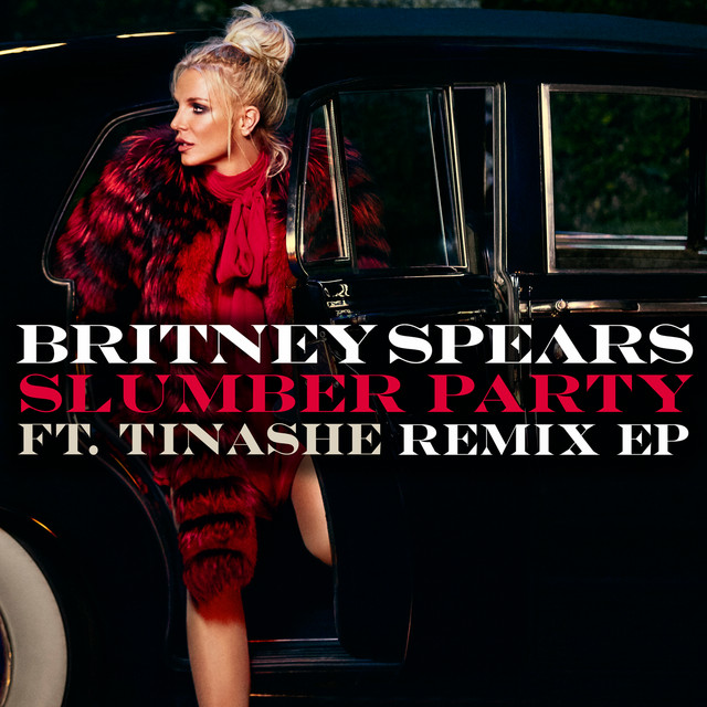 Album cover for Slumber Party feat. Tinashe (Remix EP) by Britney Spears