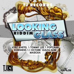 Looking Glass Riddim