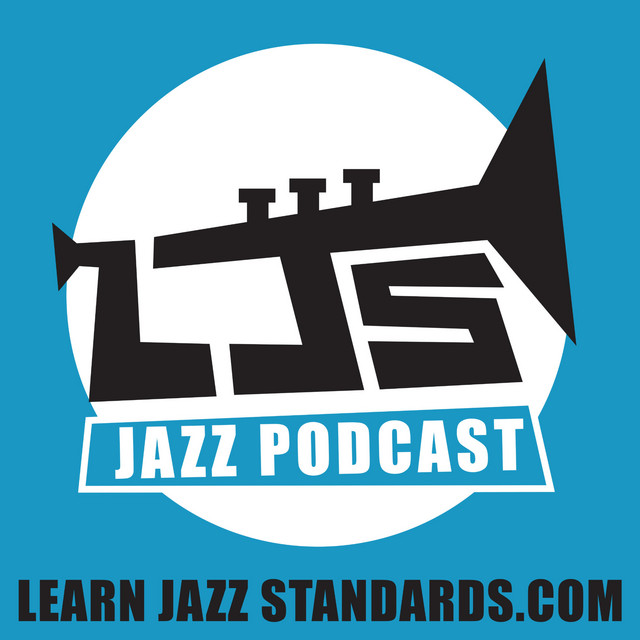 Learn Jazz Standards Podcast on Spotify