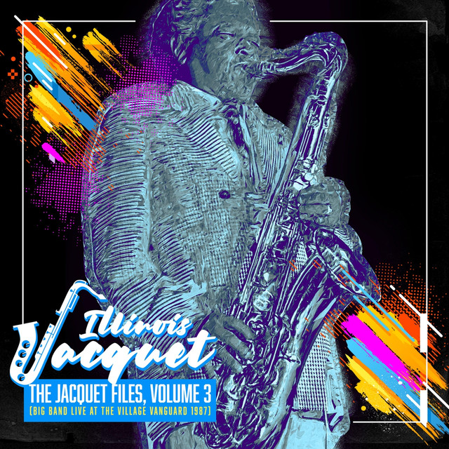 The Jacquet Files, Vol, 3 (Big Band Live at the Village Vanguard 1987)