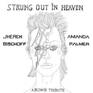 Strung Out in Heaven: A Bowie String Quartet Tribute