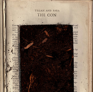 The Con - Tegan And Sara