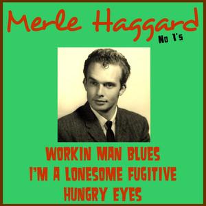 Merle Haggard No 1's - Merle Haggard