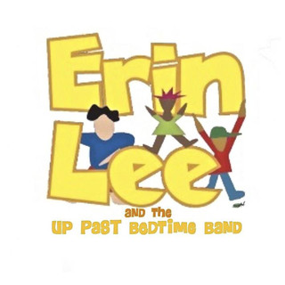 Erin Lee and the Up Past Bedtime Band