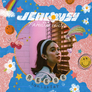 Jealousy Is a Familiar Friend - Reese Lansangan