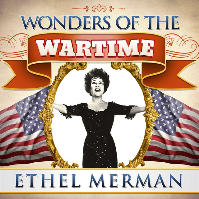 Ethel Merman Wonders of the Wartime: Ethel Merman album cover