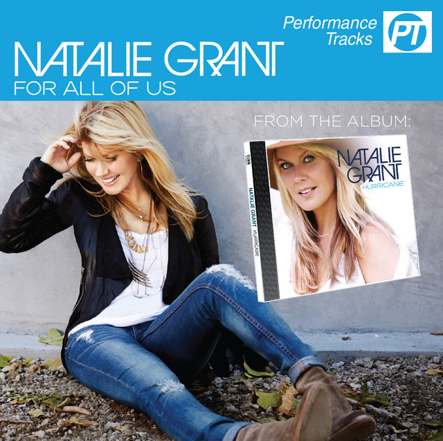 For All Of Us Performance Track By Natalie Grant On Spotify
