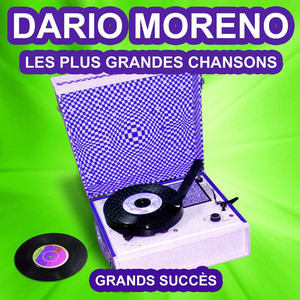 Dario Moreno chante ses grands succès (Les plus grandes chansons de l'époque) album