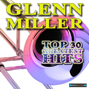 Glenn Miller Greatest Hits album