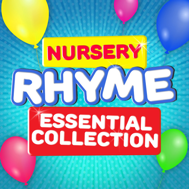 Nursery Rhyme Essential Collection
