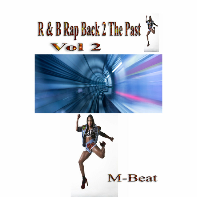 R&B Rap Back 2 the Past, Vol. 2
