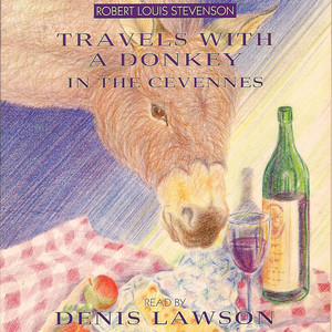 Travels with a Donkey in the Cevennes (Abridged) Audiobook