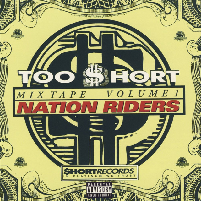 Too Short Mixtapes Vol 1: Nation Riders