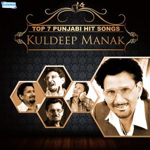 Top 7 Punjabi Hit Songs - Kuldeep Manak