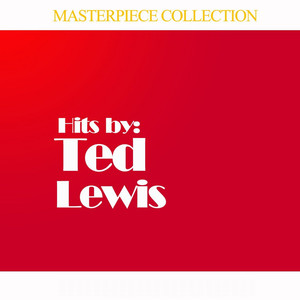 Masterpiece Collection of Ted Lewis album