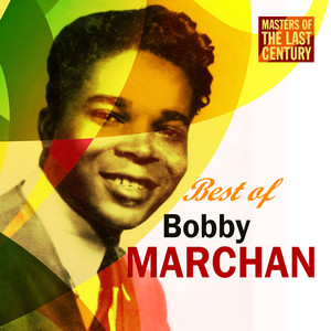Masters Of The Last Century: Best of Bobby Marchan