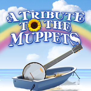A Tribute To The Muppets - The Muppets