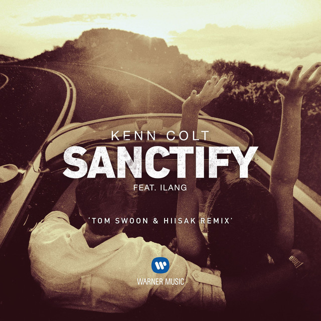 Sanctify (feat. Ilang) [Tom Swoon & Hiisak Remix]