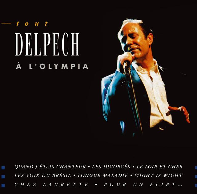 Tout Delpech A L'Olympia