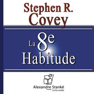 La 8e habitude Audiobook