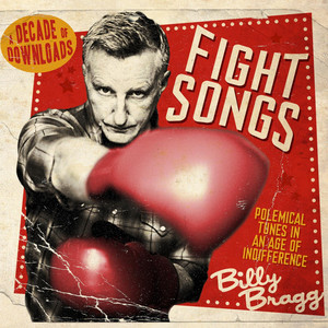 Fight Songs - Billy Bragg